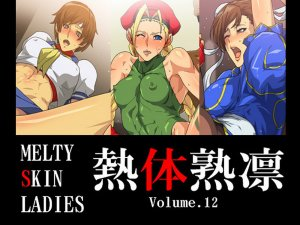 Melty Skin Ladies 1(Street Fighter)