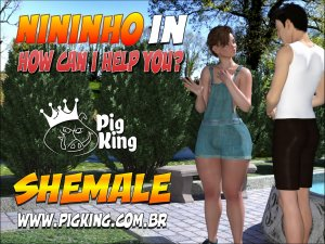 PigKing- Nininho in How Can I Help You?