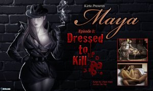 Maya Epi. 1- Dressed to Kill - Page 1