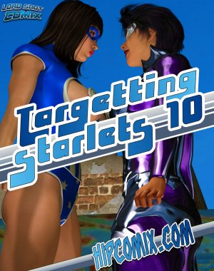 Lord Snot- Targetting Starlets 10