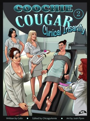 Coochie Cougar 2 – Clinical Insanity!