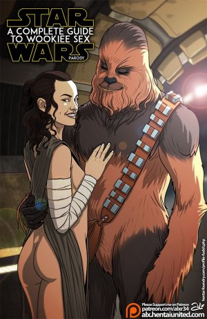 A Complete Guide to Wookie Sex [Star Wars] – Fuckit