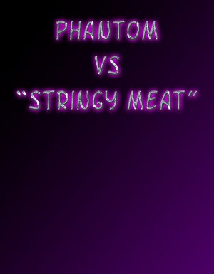 Captured Heroines- Phantom vs. Stringy Meat - Page 1