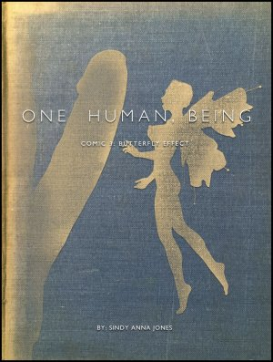 One Human, Being. 03: Butterfly Effect