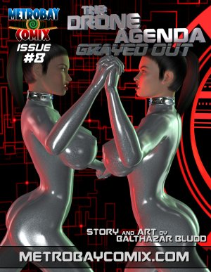 The Drone Agenda – Grayed Out 8 [Trishbot]