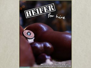 Heifer for Hire- SquarePeg3D [Broken Extended Universe]