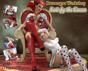 Satisfy The Queen- Bazoongas Workshop