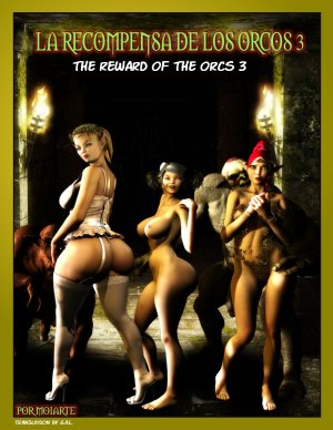 The Reward Of The Orcs Vol.3- Moiarte