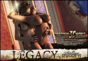 Legacy Ep.06- Crazyxxx3D World