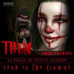 Them- Erotic Horror Prequel Send in the Clowns