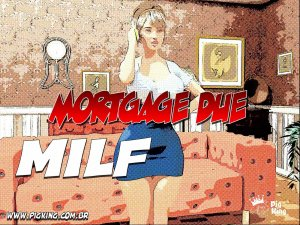 Mortgage Due Milf- Pig King