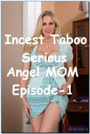 Serious Angel Mom Episode-1