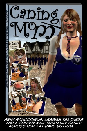 Girls Of St Tristan's Caning Mom Milf 3D - Page 1