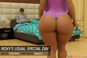 Roxy's usual special day- The Foxxx