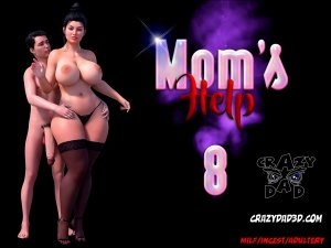 Mom's Help Part 8- CrazyDad3D
