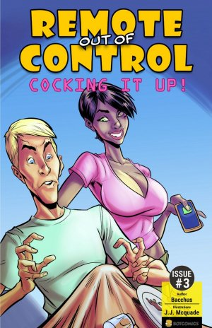 Bot- Remote out of Control – Cocking it Up- Issue 3 - Page 1