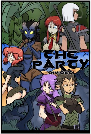 The Party Ch. 7- Divided- Clumzor