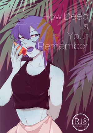 How Deep Is Your Remember