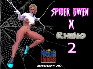 Spider Gwen x Rhino part 2