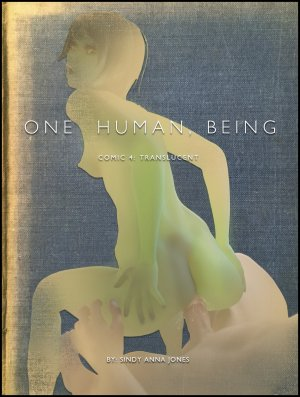 One Human, Being. 04: Translucent