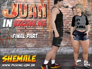 Juan in Excuse Me Final Part – PigKing Shemale