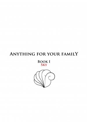 Anything For Your Family Book 1 Sky