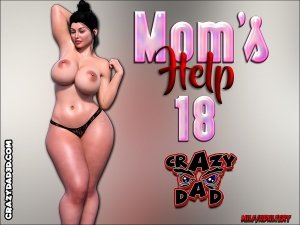CrazyDad- Mom's Help 18