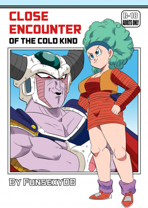 Close Encounter of the Cold Kind- FunsexyDB (Dragon Ball Z)