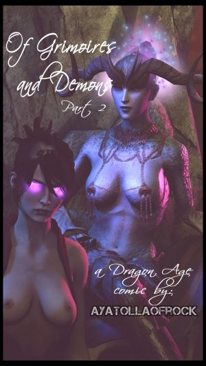 Of Grimoires and Demons 2- Dragon Age by AyatollaOfRock