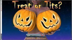 Treat or Tits