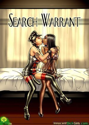 Innocent Dick Girls- Search Warrant