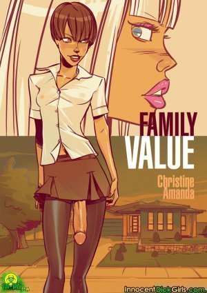 Dickgirls-Family Value