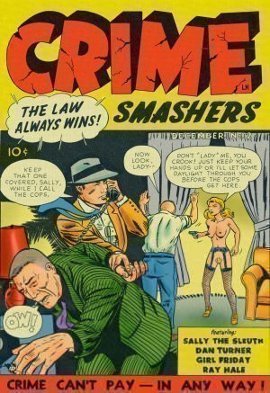 Crime Smashers! 2- The Wertham Files