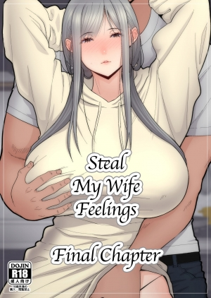 [tengohambre (Sueyuu)] Tsuma Omoi, Netorase Kanketsuhen | Steal My Wife Feelings Final Chapter [English] [Coffedrug]